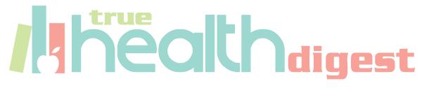 True Health Digest